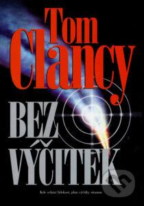 Bez výčitiek Tom Clancy Bez výčitek online cz